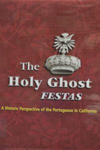The Holy Ghost Festas